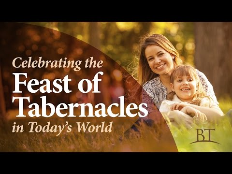 Celebrating The Feast Of Tabernacles In Today's World
