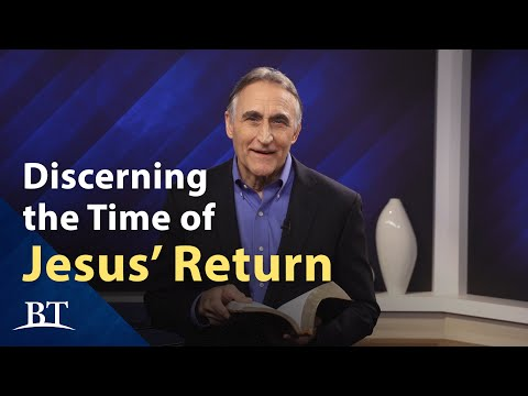 Discerning the Time of Jesus' Return