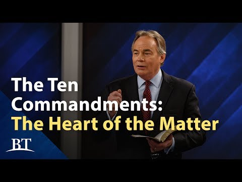 The Ten Commandments: The Heart of the Matter