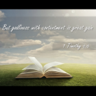 Contentment: our only entitlement