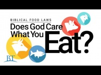 The Biblical Food Laws: Does God Care What You Eat?
