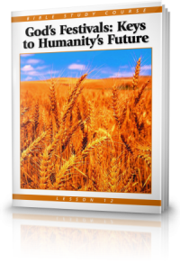 God's Festivals: Keys to Humanity's Future