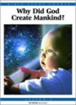 Why Did God Create Mankind?