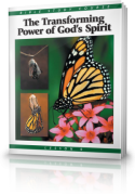 The Transforming Power of God's Spirit