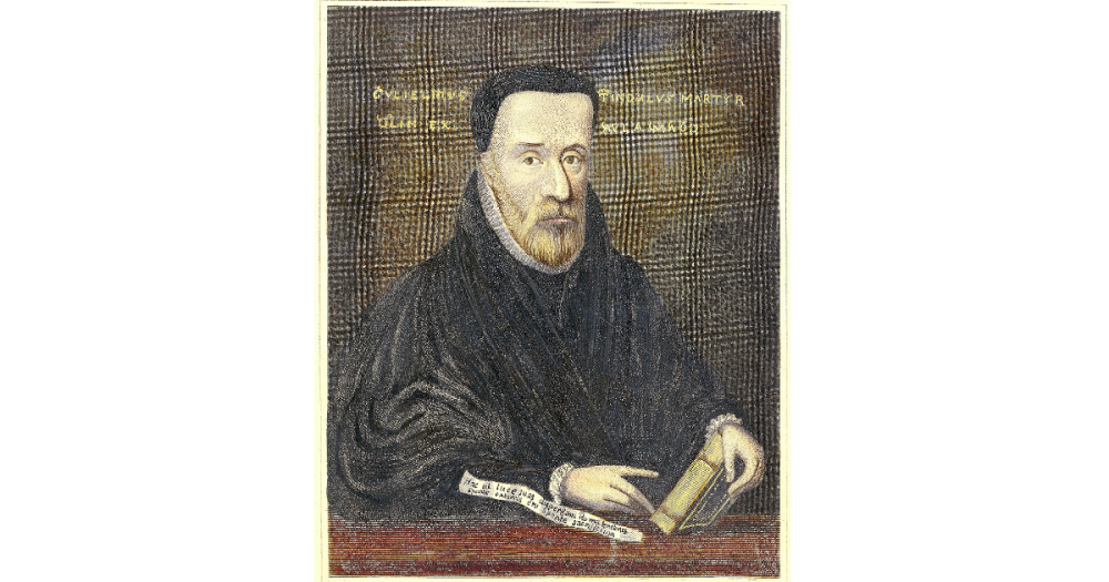 William Tyndale: He gave his life to give us the Bible