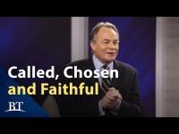 Called, Chosen and Faithful