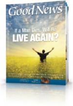 If a Man Dies, Will He Live Again?