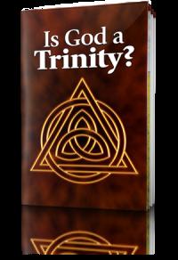 Is God a Trinity?