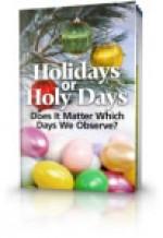 Holidays or Holy Days?