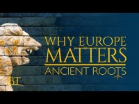 Why Europe Matters: Ancient Roots