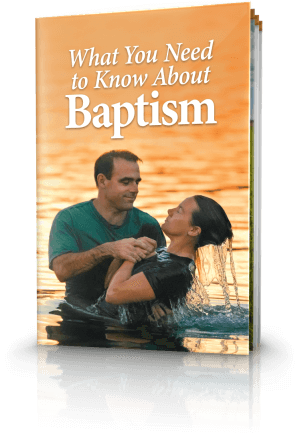 What You Need to Know About Baptism